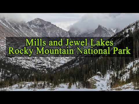Mills Lake and Jewel Lake - Rocky Mountain National Park
