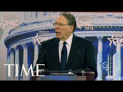 NRA CEO Wayne LaPierre Speaks About Gun Control At CPAC 2018: 'It's Not A Safety Issue'   TIME