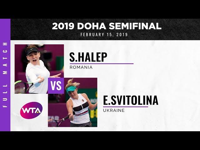 Simona Halep vs. Elina Svitolina   Full Match   2019 Doha Semifinal