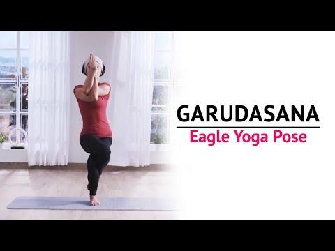 Garudasana | Eagle Yoga Pose | Steps | Benefits | Yogic Fitness