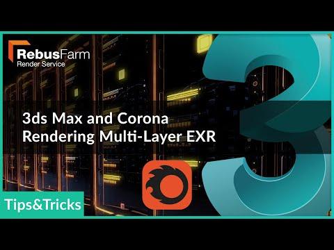 RebusFarm Tips: 3ds Max & Corona Renderer - Multilayer EXR