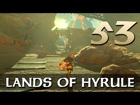 [53] Lands of Hyrule (Let's Play The Legend of Zelda: Breath of the Wild [Nintendo Switch] w/ GaLm)