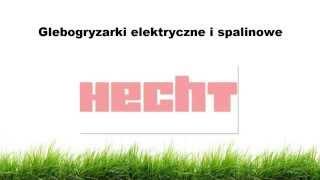 Glebogryzarki elektryczne i spalinowe HECHT