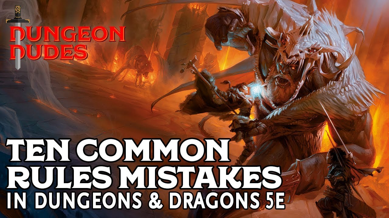 Ten Common Rules Mistakes in Dungeons and Dragons 5e