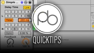 Ableton Live Sound Design Quick Tip: Using Simple Delay for Pitch Effects