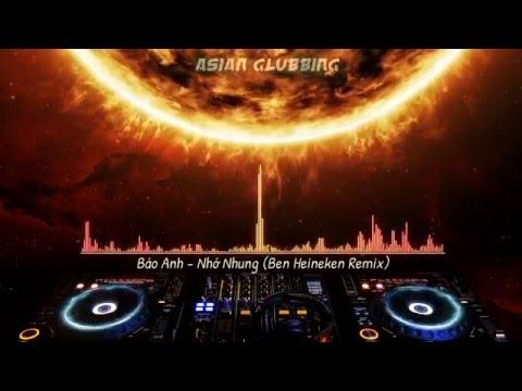 Bảo Anh - Nhớ Nhung (Ben Heineken Remix)