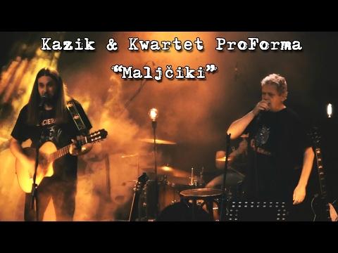 Kazik & Kwartet ProForma - Live. Malcziki (2017)