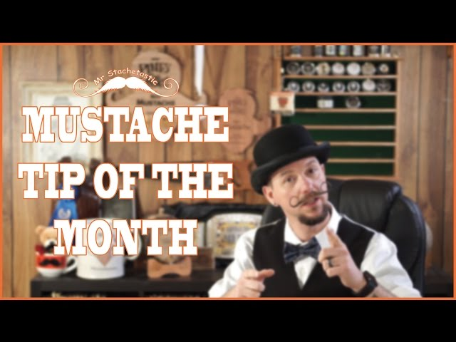 Mustache Tip of the Month January