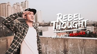 REBEL THOUGHT (Tuan Tigabelas) - eps Apa Arti MERDEKA ? MP3