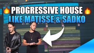 Progressive House Like Matisse & Sadko || FL Studio Tutorial