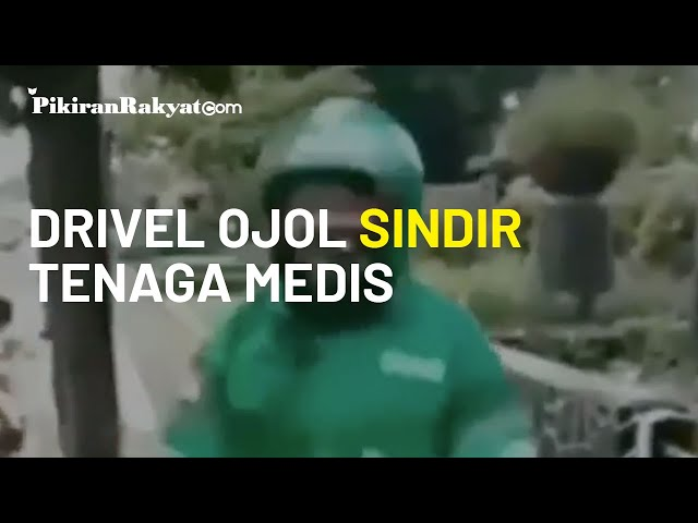 Driver Ojol Sindir Video Tenaga Medis 'Indonesia Terserah'