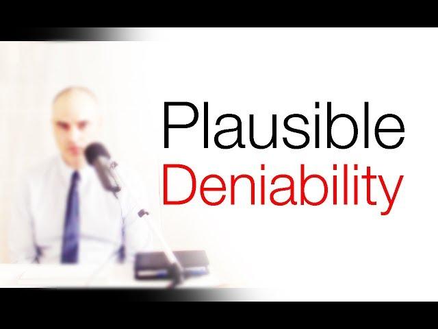 Plausible Deniability - Emotional Manipulation Technique