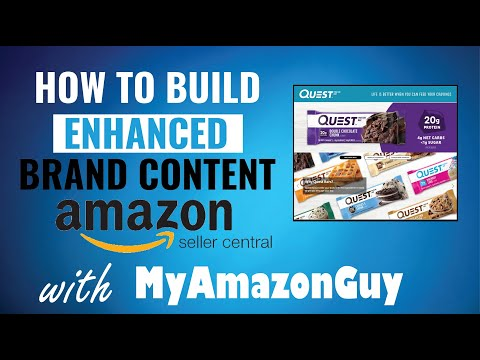 Amazon - How to Build Enhanced Content using Brand Registry on Amazon