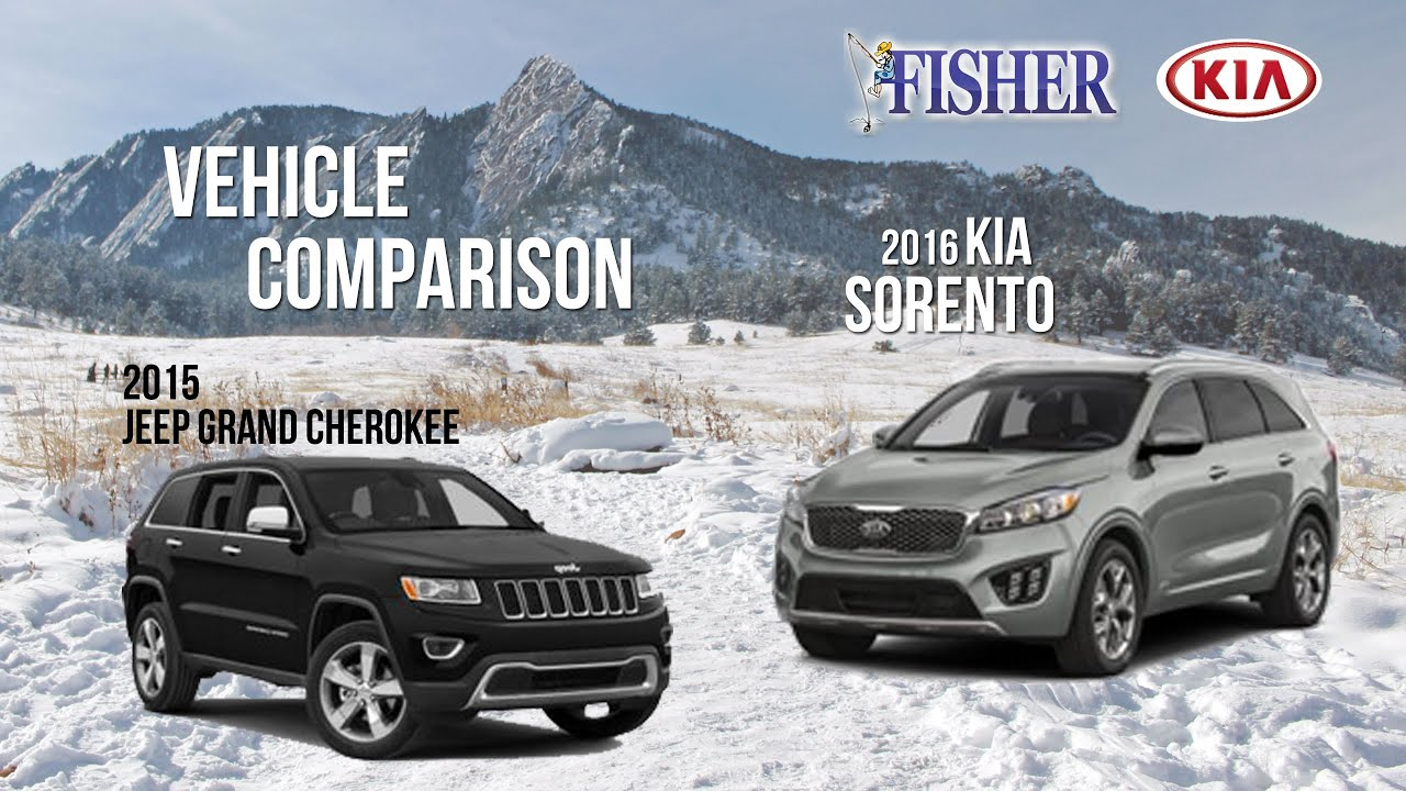 Kia Comparison: 2016 Kia Sorento vs. 2015 Jeep Grand ...