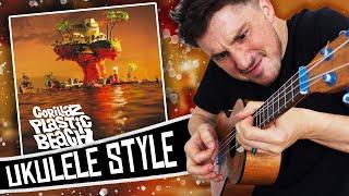 Gorillaz Ukulele Style - Plastic Beach ( FULL ALBUM )