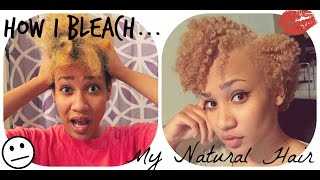 How I Bleach My Natural Hair| Type 4b + Length Check