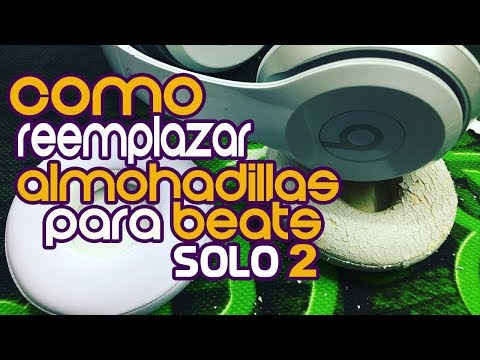 Como cambiar almohadillas para Beats Solo 2 - How To Replace Your Beats Solo 2