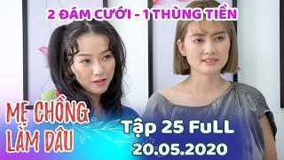 Mẹ Chồng Làm Dâu - Tập 25 Full   Phim Sitcom Mẹ Chồng Nàng Dâu Việt Nam Hay Nhất 2020 - Phim Hài HTV