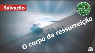 0683 - O corpo da ressurreição