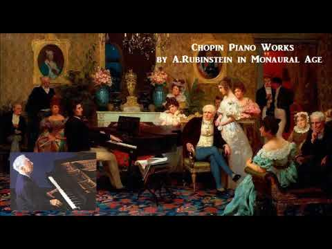 Chopin Piano Works by Arthur Rubinstein in Monaural Age