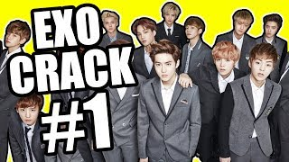 EXO CRACK #1.0 (the beginning of the end)