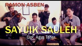 SAYUIK SAULEH cipt. agus taher by RAMON ASBEN [ COVER ORIGINAL ]