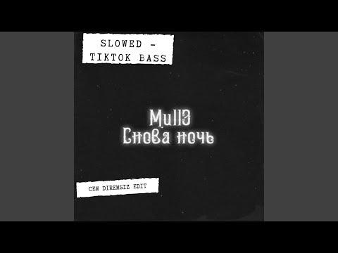 Snova Noch (feat. Mull3 Tiktok Slowed Version) (Tiktok Slowed Version) (Remix) indir