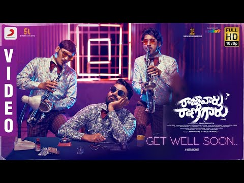 Raja Vaaru Rani Gaaru - Get Well Soon Video   Kiran Abbavaram, Rahasya Gorak, Ravikiran Kola