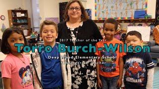 Deep Wood Elementary 2017 Teacher of the Year: Torro Burch-Wilson