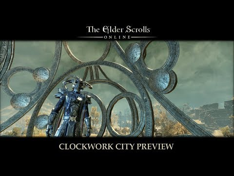 Clockwork City DLC Preview - The 1st Hour | The Elder Scroll