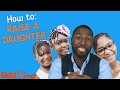 HOW TO RAISE HAPPY CONFIDENT GIRLS! | DADvice with Greg Jennings