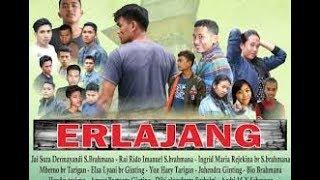 ERLAJANG Film drama action karo (full movies)