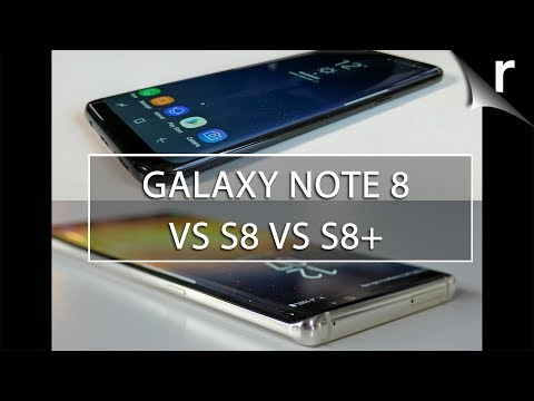 Note 8 vs S8 vs S8 Plus: Which Samsung Galaxy phone is best?
