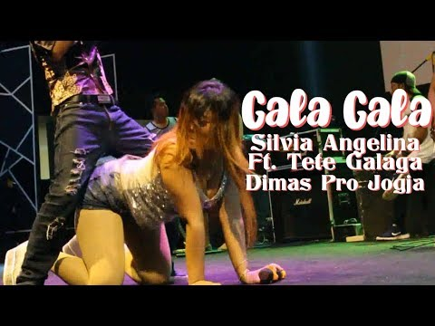 Silvia Angelina Ft. Tete Galaga - Gala Gala - Om Dimas Pro Jogja
