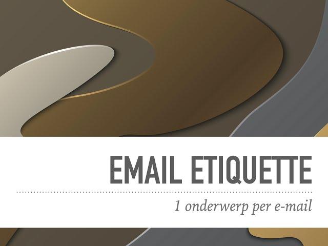 Email etiquette 1onderwerp per mail