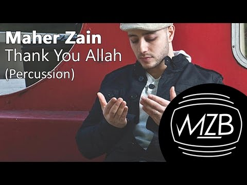 Maher Zain - Thank You Allah (Percussion Version) | Lyric Video