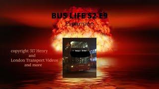 Bus Life S2 E9: Expansion