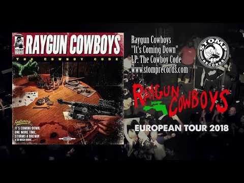 Raygun Cowboys - It's Coming Down 2018 European Tour Dates