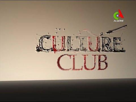 Culture Club du 08-04-2019 Canal Algérie 🇩🇿