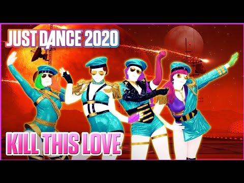 Kill This Love - BLACKPINK - Just Dance 2020 (Mirar descripción ^^)⬇️ indir