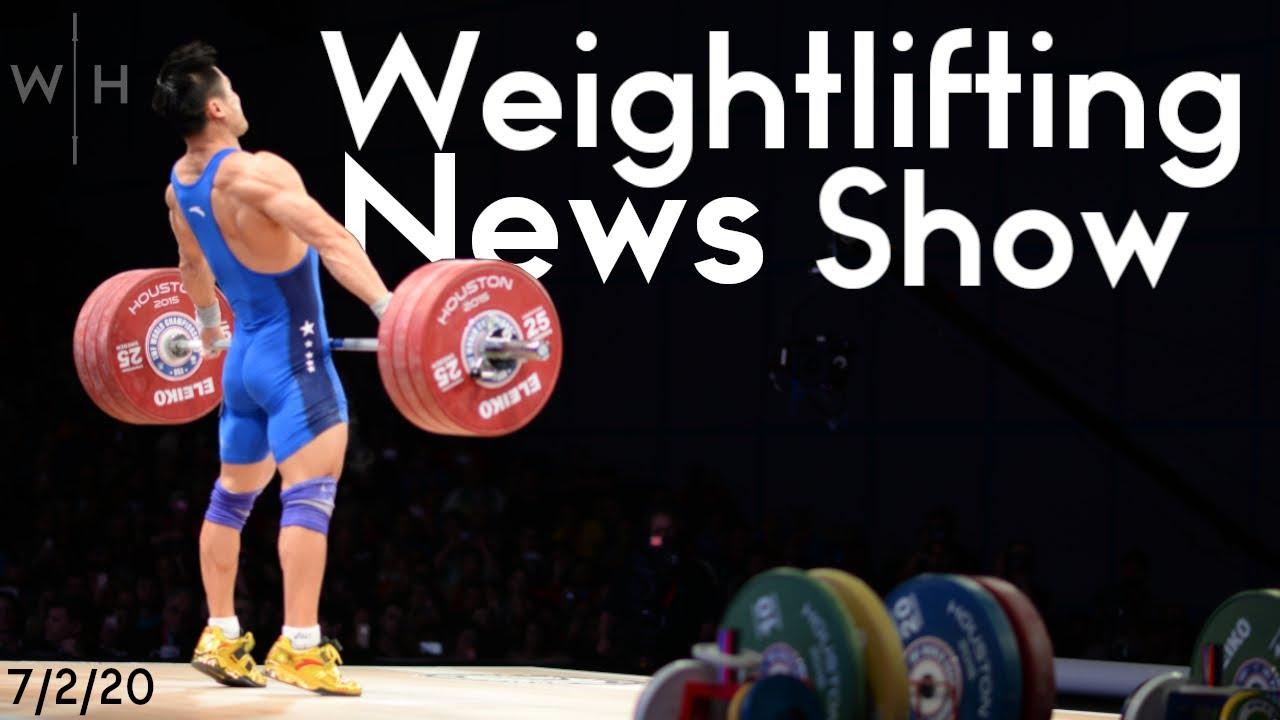 Lu Xiaojun & Tian Tao Powers, & Huge WR Jerks | WL News Show 7/2/20