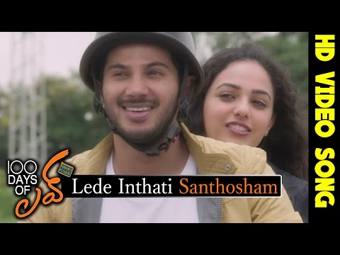 100 Days of Love Movie Songs || Lede Inthati Santhosham Video Song || Dulquer Salman,Nithya Menon