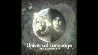 AKD & DEEPSTAR - Universal Language - 06 - A Yo (ft Eunice, DJ SRG)