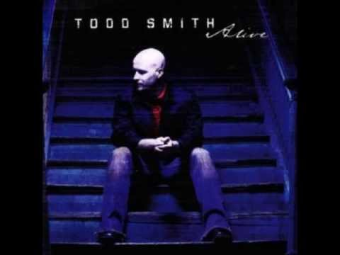 Todd Smith-Lukewarm (from cd Alive)