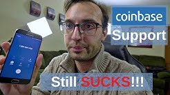 Coinbase Support is Still Useless!