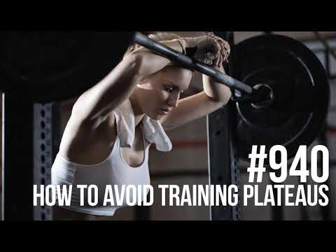 940: How to Avoid Training Plateaus