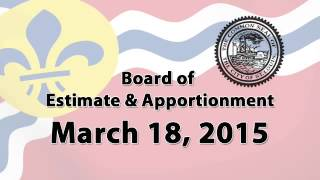 Estimate & Apportionment, March 18, 2015
