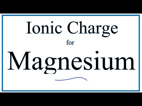 How To Find The Ionic Charge For Magnesium (Mg)