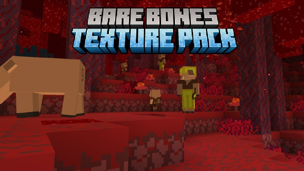 Bare Bones Texture Pack 1.16 / 1.16.1 / 1.16.2 Download! [Bedrock & Java]