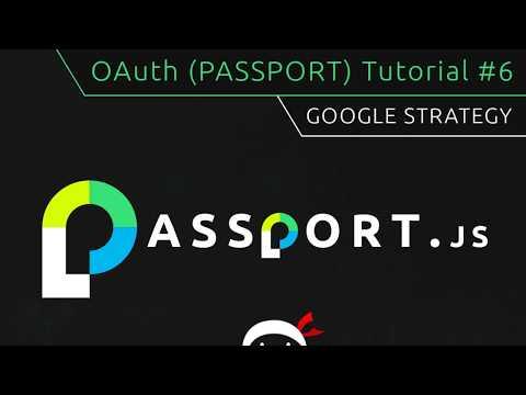 OAuth (Passport.js) Tutorial #6 - Google Strategy Setup